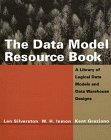 The Data Model Resource Book: A Library Of Logical Data Models And Data Warehouse Designs