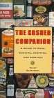 The Kosher Companion: A Guide To Food, Cooking, Shopping, And Services