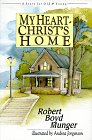 My Heart   Christ's Home: A Story For Old & Young