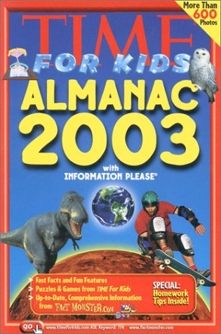 Time For Kids Almanac 2003 With Information Please by Holly Hartman