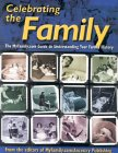 Celebrating the Family: The MyFamily.com Guide to Understanding Your Family History