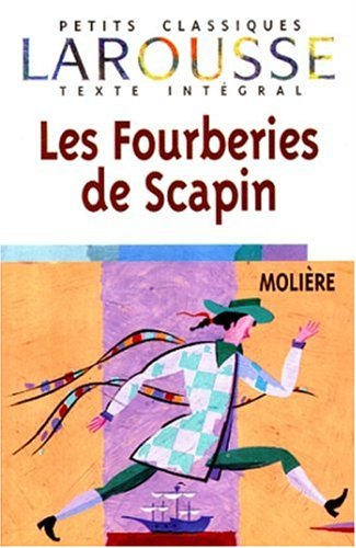Les Fourberies de Scapin by Molire