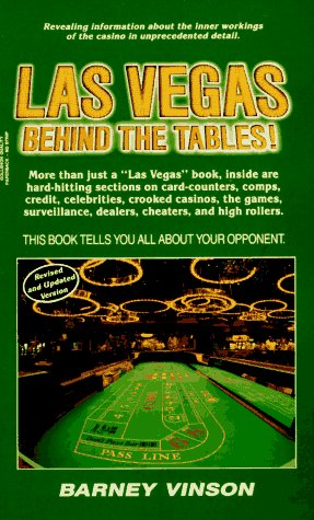 Las Vegas Behind the Tables! by Barney Vinson