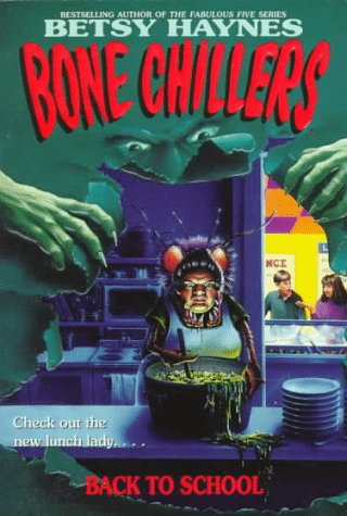 Back to School (Bone Chillers, #3)