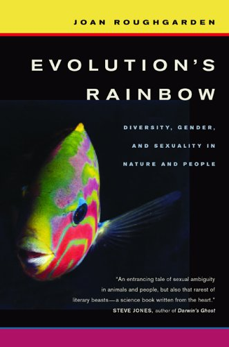Evolution's Rainbow by Joan Roughgarden