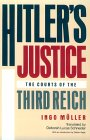 Hitler's Justice: The Courts of the Third Reich, with an Introduction by Detlev Vagts