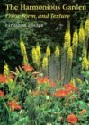 The Harmonious Garden: Color, Form, and Texture