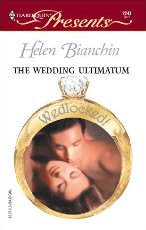 The Wedding Ultimatum Helen Bianchin