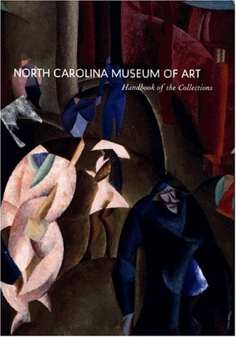 North Carolina Museum of Art: Handbook of the Collections