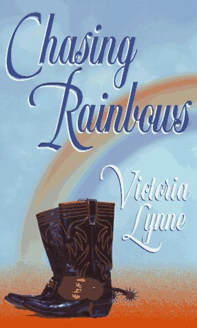 Chasing Rainbows by Victoria Lynne
