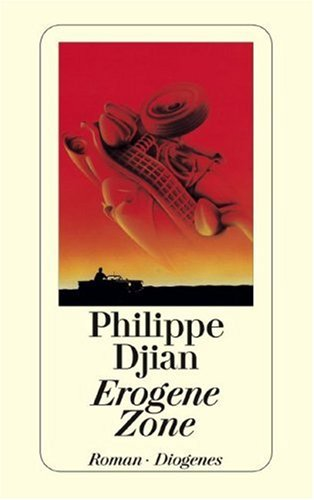 Erogene Zone by Philippe Djian — Reviews, Discussion