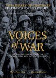 Voices of War: Stories of Service from the Home Front and the Front Lines
