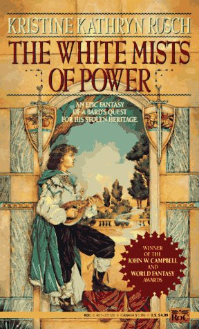 The White Mists of Power by Kristine Kathryn Rusch