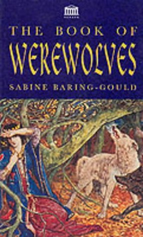 The Book of Werewolves by Sabine Baring-Gould