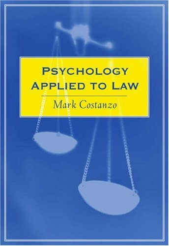 Psychology Applied To Law by Mark Costanzo