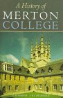 A History Of Merton College, Oxford