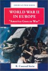 "World War Ii In Europe: ""America Goes To War"""