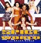 Spice World: The Movie: The Official Book of the Film