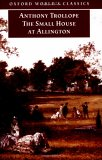 The Small House At Allington (Oxford World's Classics)