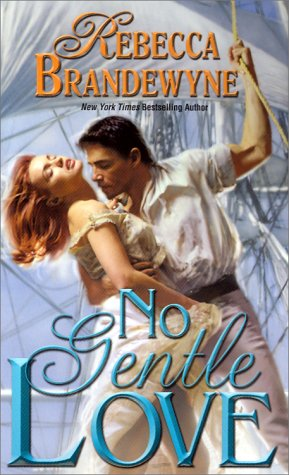 No Gentle Love by Rebecca Brandewyne