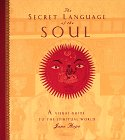 The Secret Language of the Soul: A Visual Exploration of the Spiritual World