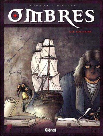 Ombres, Tome 1:  Le Solitaire