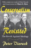 Conservatism Revisited: The Revolt Against Ideology