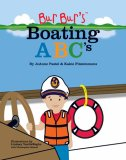 Bur Bur's Boating ABC's: Learn the Most Amazing Things with the ABCs of Boating!