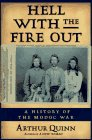 Hell with the Fire Out: A History of the Modoc War