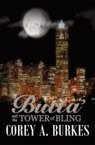 Butta' and the Tower of Bling