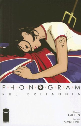 Phonogram, Volume 1: Rue Britannia (Phonogram, #1)