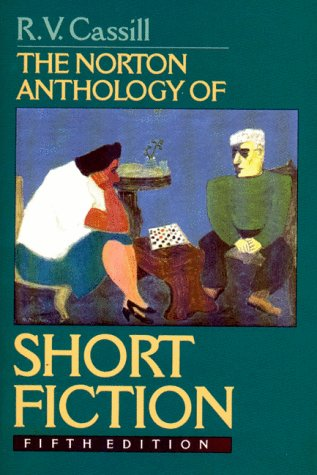 The Norton Anthology of Short fiction by Ronald Verlin Cassill