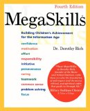 MegaSkills: Building Children's Achievement for the Information Age