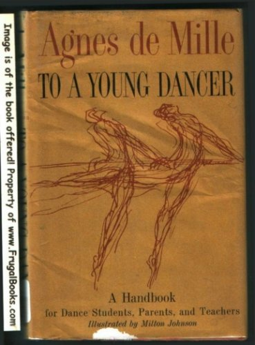 To a Young Dancer by Agnes De Mille