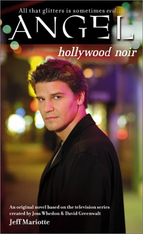 Hollywood Noir (Angel: Season 1, #6)