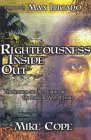 Righteousness Inside Out: The Sermon On The Mount And The Radical Way Of Jesus