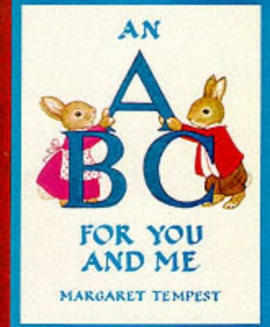 An ABC For You and Me by Margaret Tempest