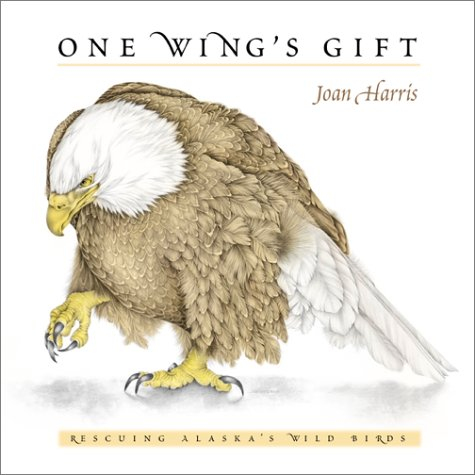 One Wing's Gift by Joan Harris