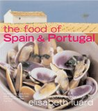 The Food of Spain & Portugal: A Regional Celebration
