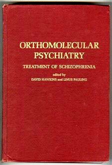 Orthomolecular Psychiatry by David R. Hawkins