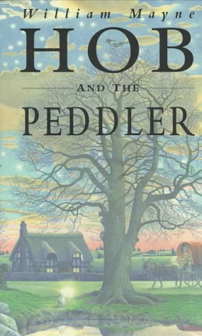 Hob and the Peddler by William Mayne