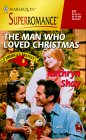 The Man Who Loved Christmas by Kathryn Shay