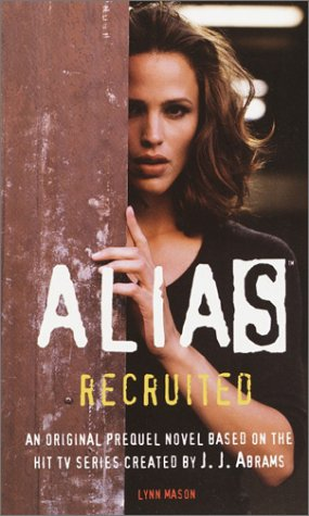 Alias: Recruited (Prequel Series #1)