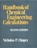 Handbook of Chemical Engineering Calculations
