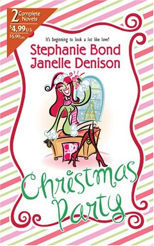 Download free Christmas Party ePub by Stephanie Bond, Janelle Denison