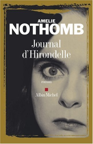Journal d'Hirondelle by Amélie Nothomb