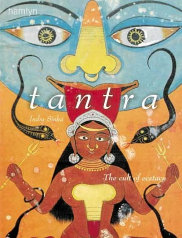Tantra: The Cult of Ecstasy