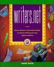 writers.net: Every Writer's Essential Guide to Online Resources and Opportunities