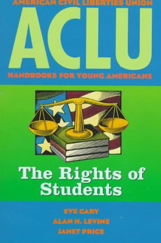 ACLU Handbook: The Rights of Students