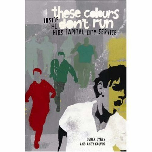These Colours Don't Run by Derek Dykes